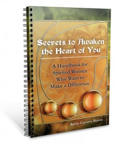 Secrets to Awaken the Heart of You